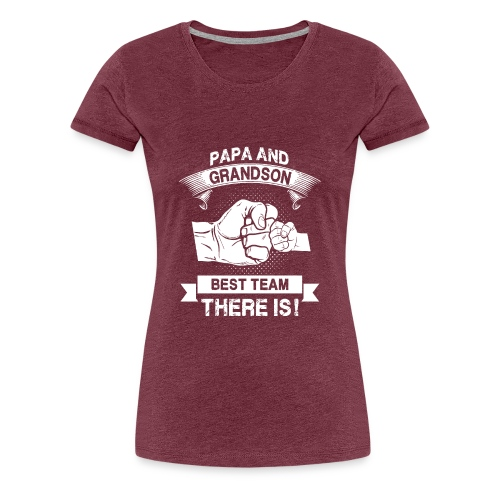 Papa and Grandson Best Team - Women's Premium T-Shirt