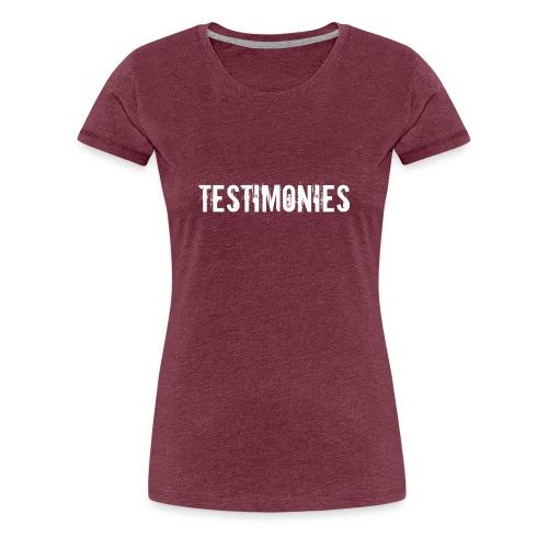 Testimonies Shirt - Women's Premium T-Shirt