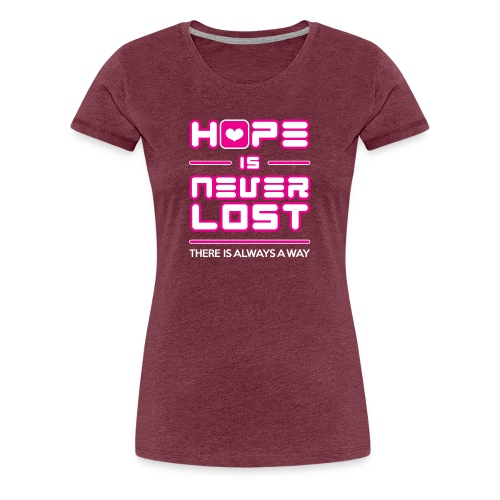 Hope is Never Lost - Women's Premium T-Shirt