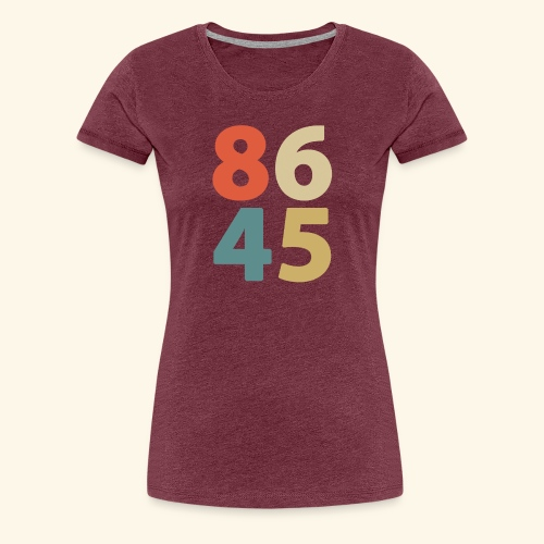 8645 Impeach Trump - Women's Premium T-Shirt