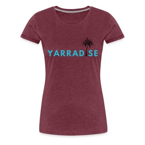 Yarradise Palm: Blue text - Women's Premium T-Shirt