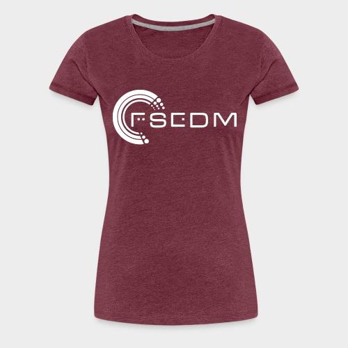 FSEDM 2015 Logo White png - Women's Premium T-Shirt