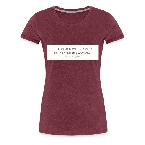dalailamaquote - Women's Premium T-Shirt