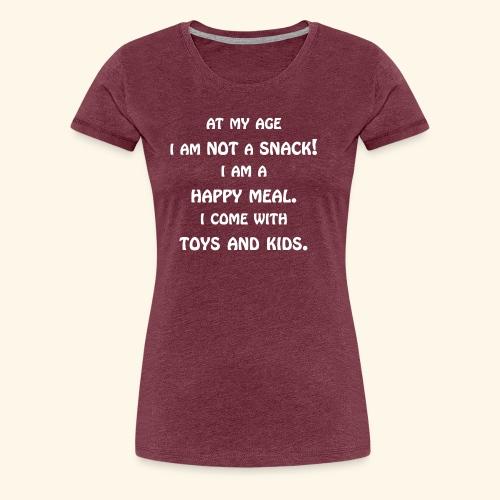 I AM NOT A SNACK - Women's Premium T-Shirt