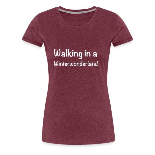 Walking in a Winterwonderland weiss - Women's Premium T-Shirt