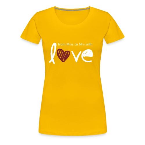 From Miss To Mrs - Women's Premium T-Shirt