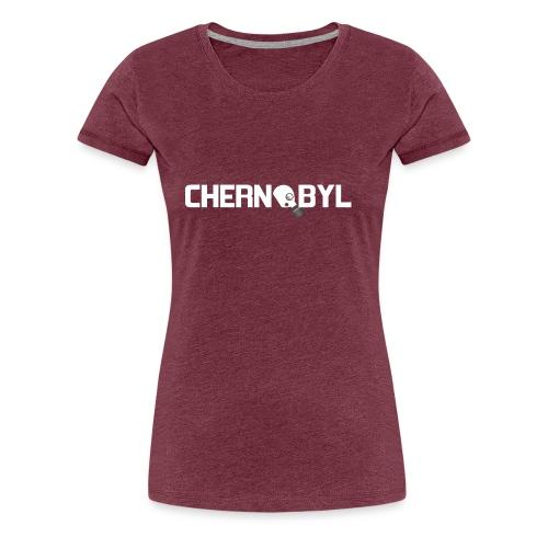 Chernobyl - Women's Premium T-Shirt