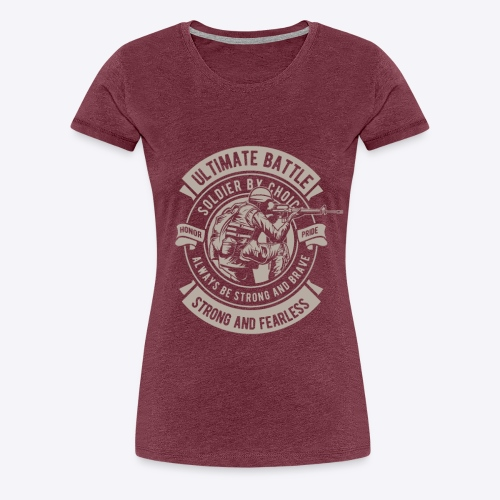 Soldier by choice - Women's Premium T-Shirt