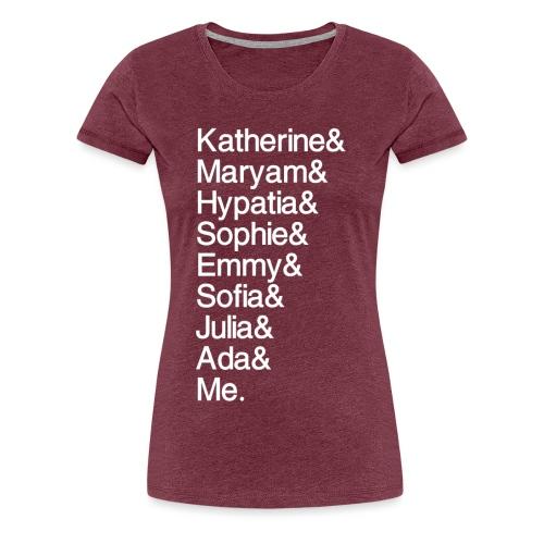 Women in Math & Me (at bottom) - Women's Premium T-Shirt