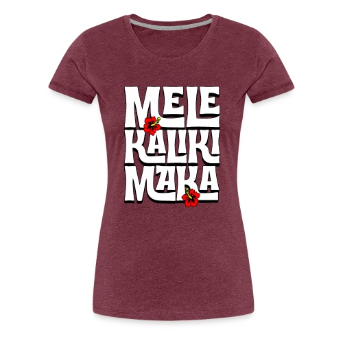 Mele Kalikimaka Hawaiian Christmas Song - Women's Premium T-Shirt