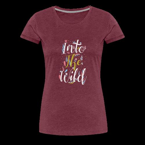 Into The Wild - Women's Premium T-Shirt