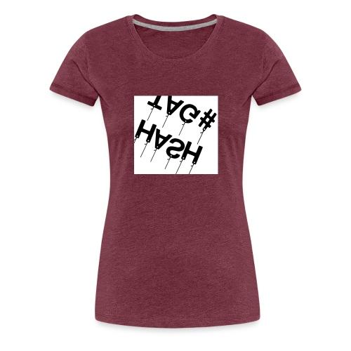 Hash tag T - Women's Premium T-Shirt