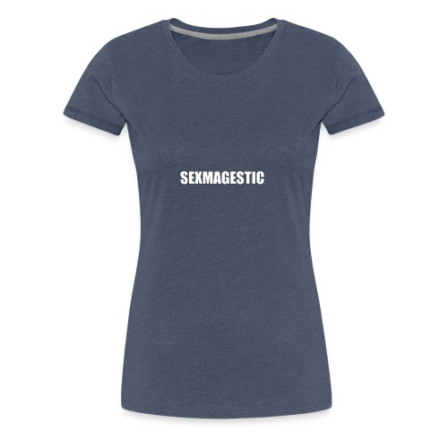 SEXMAGESTIC OFFICIAL - Women's Premium T-Shirt