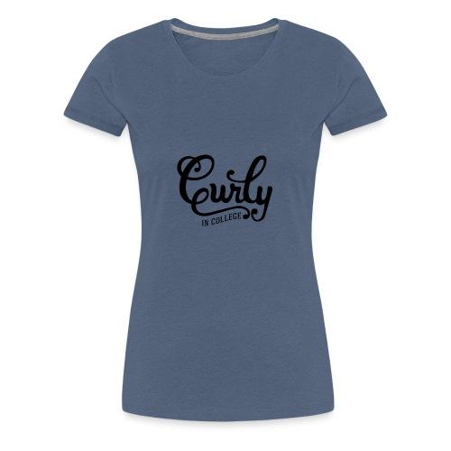 CurlyInCollege - Women's Premium T-Shirt