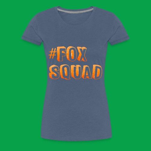 #FoxSquad - Women's Premium T-Shirt