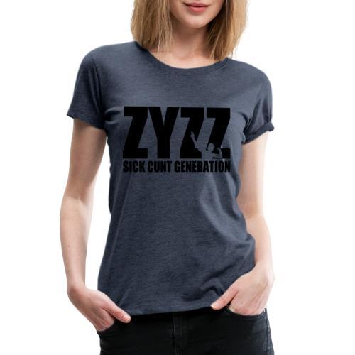 Zyzz Sickkunt Generation - Women's Premium T-Shirt