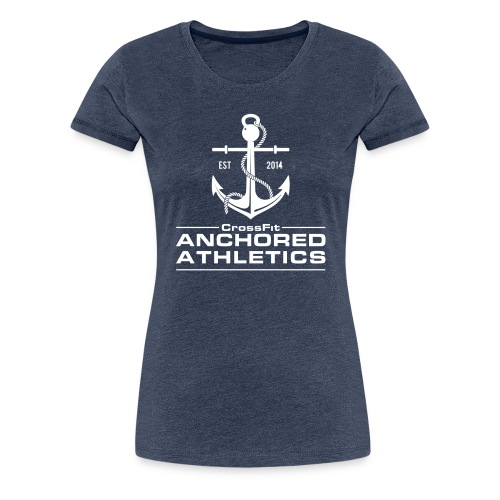 CrossFit Anchored Athletics White Vertical - Women's Premium T-Shirt