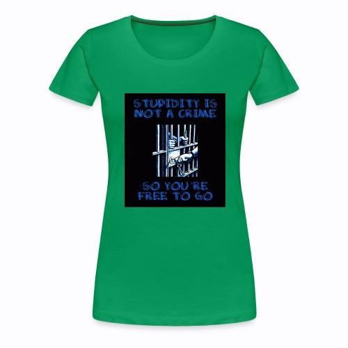 stupidity jpg - Women's Premium T-Shirt