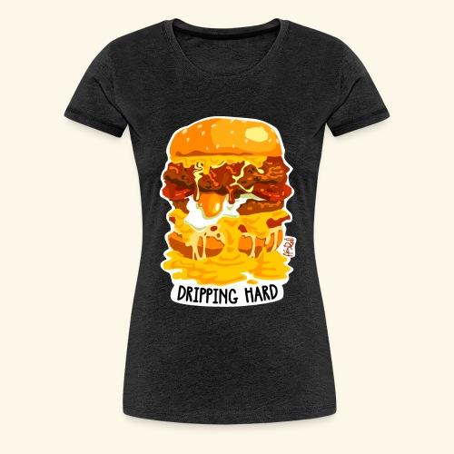Dripping Hard Cheeseburger - Women's Premium T-Shirt