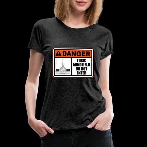 Toxic Mindfield - Women's Premium T-Shirt