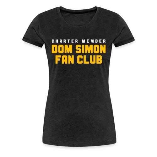 Dom Simon Fan Club - Women's Premium T-Shirt