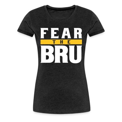 Fear the Bru - Women's Premium T-Shirt