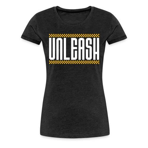 UNLEASH - Women's Premium T-Shirt
