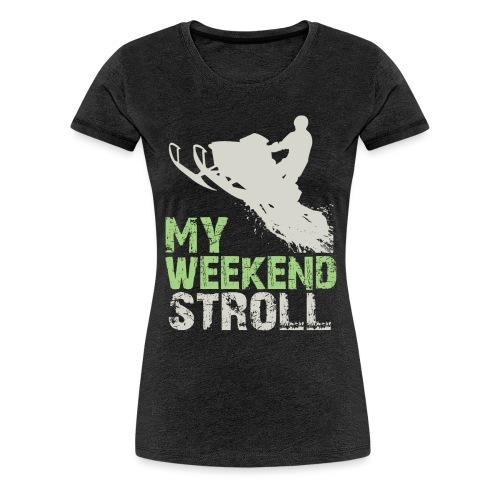 Snowmobile Weekend Stroll - Women's Premium T-Shirt