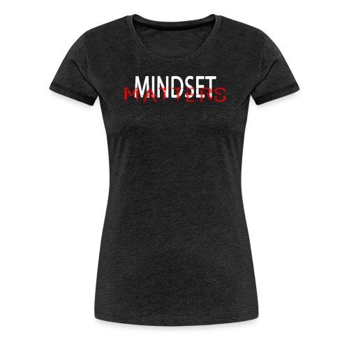 Mindset Matters - Women's Premium T-Shirt