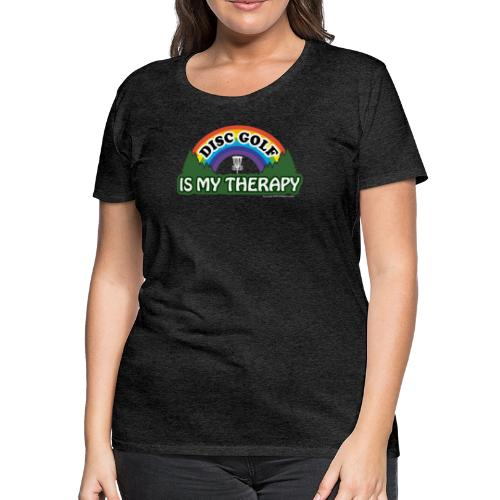 Disc Golf is My Therapy Rainbow Basket Shirt Gifts - Women's Premium T-Shirt