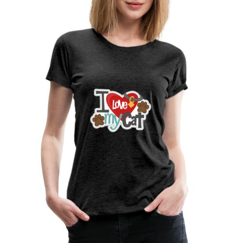 i love my cat - Women's Premium T-Shirt