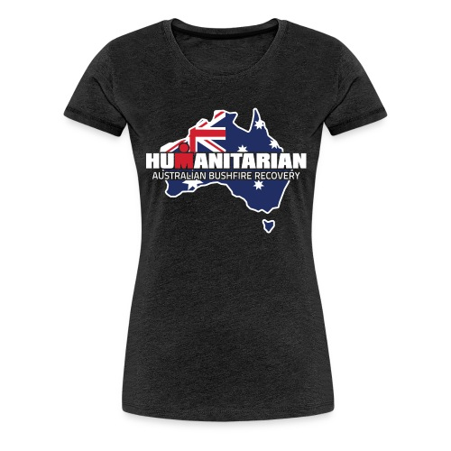 Australian Bushfire Recovery Relief Effort - Women's Premium T-Shirt