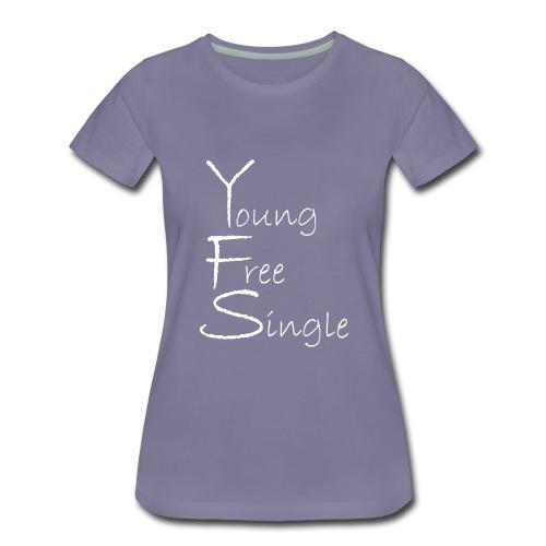 Young Free Single from Bent Sentimenta - Women's Premium T-Shirt