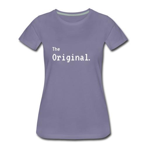 The Original - The Remix Funny Matching - Women's Premium T-Shirt
