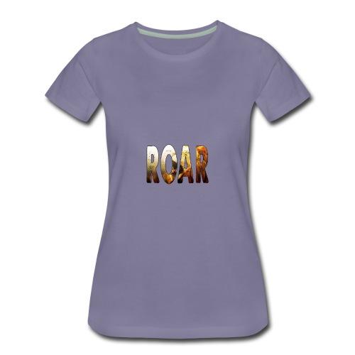 Roar Text - Women's Premium T-Shirt