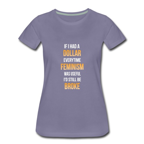 Even more broke - Women's Premium T-Shirt