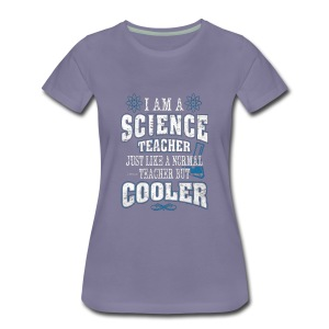 Cool Science Teacher - Women's Premium T-Shirt
