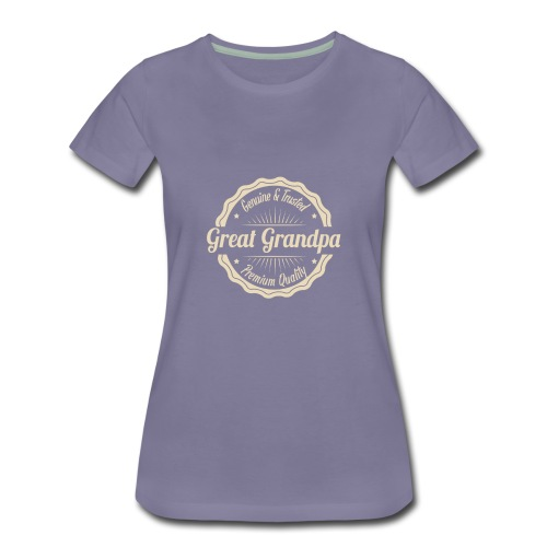 Grandfather Great Grandpa Genuine and Trusted - Women's Premium T-Shirt