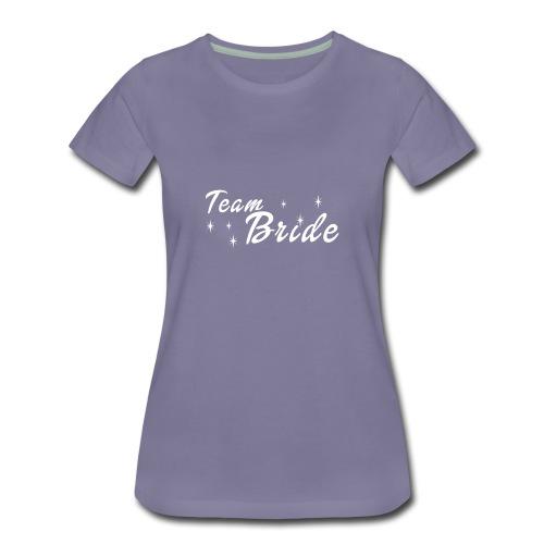 Wedding Gift Shirt Bachelorette Party Team Bride - Women's Premium T-Shirt