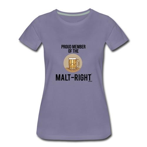 MALT-RIGHT BROWN BACKGROUND - Women's Premium T-Shirt