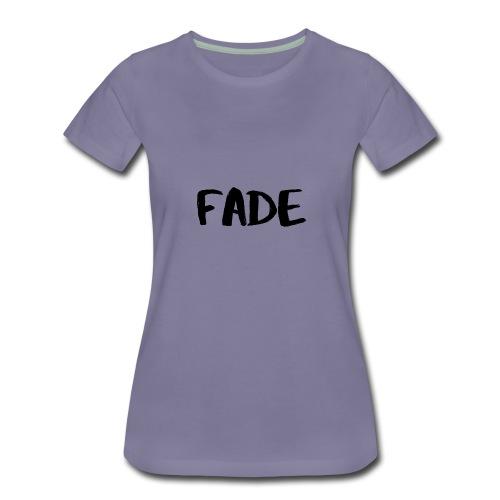 Fade - Women's Premium T-Shirt