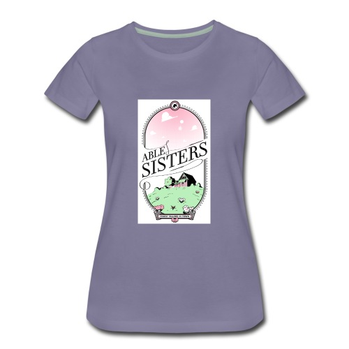 The Able Sisters - Women's Premium T-Shirt