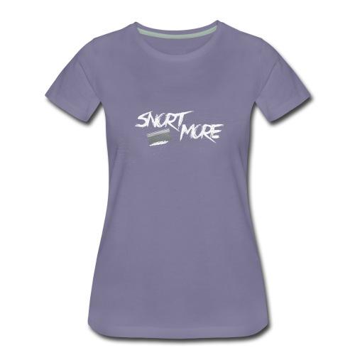 Snort More by RMA - Women's Premium T-Shirt