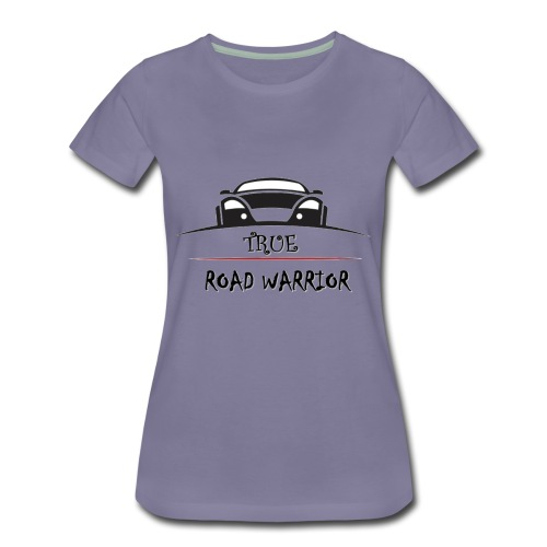 True Road Warrior - Women's Premium T-Shirt