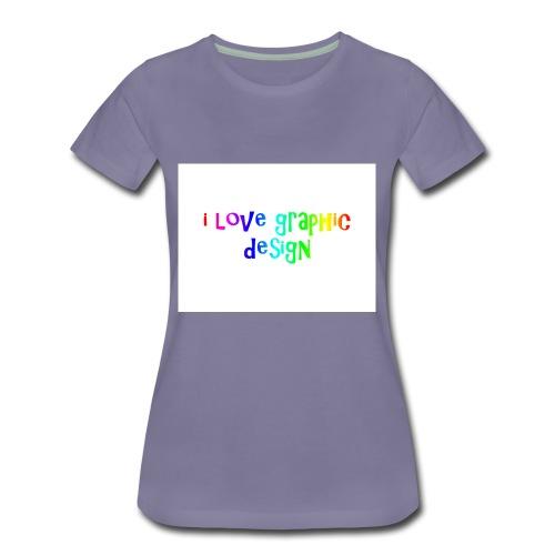 i love graphic design - Women's Premium T-Shirt
