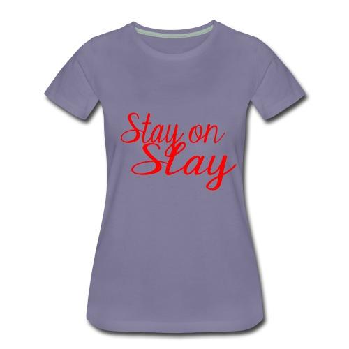 stay on slay red - Women's Premium T-Shirt