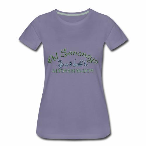 Al Sonaneya Life as it should be - Women's Premium T-Shirt