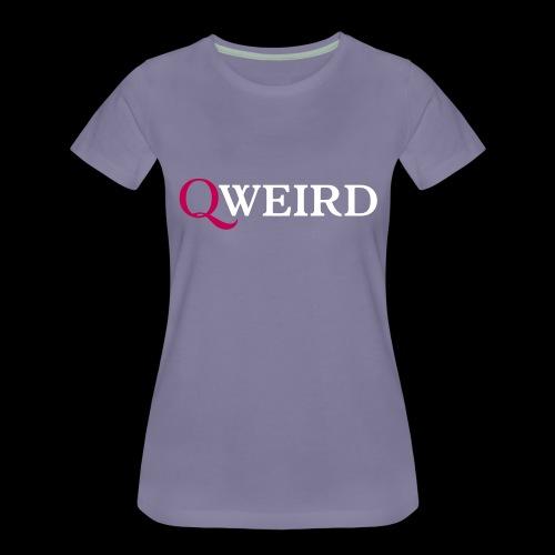 (Q)weird - Women's Premium T-Shirt