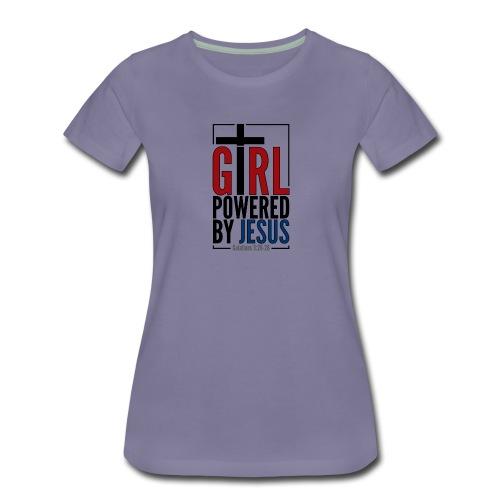Girl Powered By Jesus | #GirlPoweredByJesus - Women's Premium T-Shirt