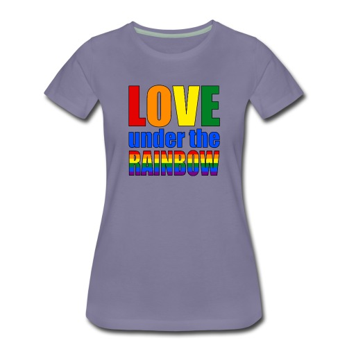 Somewhere under the rainbow... Celebrate Love! - Women's Premium T-Shirt